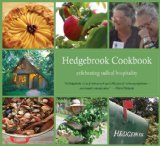Hedgebrook Cookbook Celebrating Radical Hospitality  2013 9781938314223 Front Cover