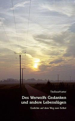 Des Werwolfs Gedanken und Andere Lebensl�gen  N/A 9783833426223 Front Cover