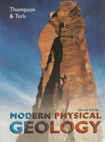 Modern Physical Geology  2nd 1997 9780030052224 Front Cover