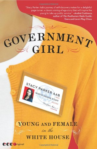 Government Girl Young and Female in the White House N/A 9780061672224 Front Cover