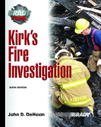 Kirk's Fire Investigation  6th 2007 (Revised) edition cover