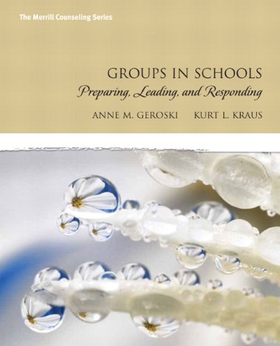 Groups in Schools Preparing, Leading, and Responding  2010 edition cover
