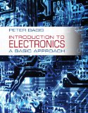 Introduction to Electronics A Basic Approach  2014 9780132770224 Front Cover