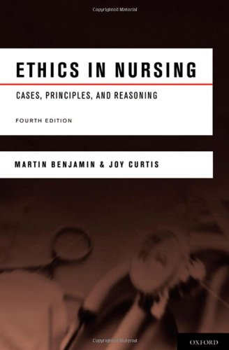 Ethics in Nursing Cases, Principles, and Reasoning 4th 2010 edition cover