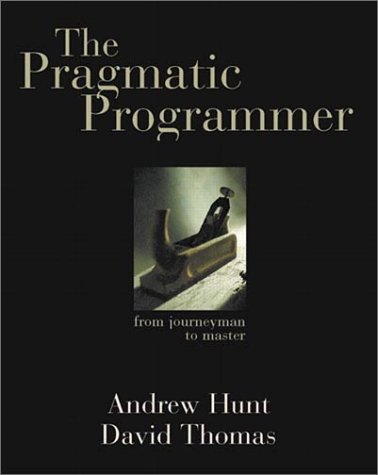 Pragmatic Programmer From Journeyman to Master  2000 9780201616224 Front Cover