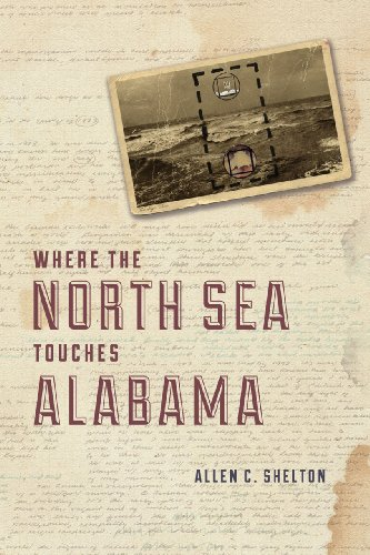 Where the North Sea Touches Alabama   2013 9780226073224 Front Cover