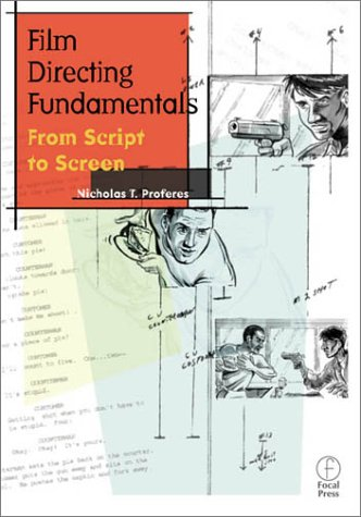 Film Directing Fundamentals : From Script to Screen 1st 2001 edition cover