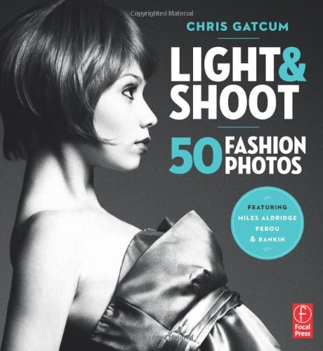 Light and Shoot 50 Fashion Photos   2011 edition cover
