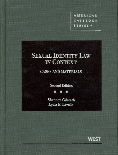 Sexual Identity and the Law, Cases and Materials  2nd 2012 (Revised) 9780314279224 Front Cover
