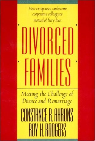 Divorced Families Meeting the Challenge of Divorce and Remarriage N/A 9780393306224 Front Cover