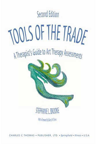 Tools of the Trade A Therapist's Guide to Art Therapy Assessments 2nd 2004 edition cover