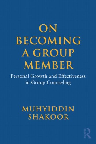 On Becoming a Group Member Personal Growth and Effectiveness in Group Counseling  2010 edition cover