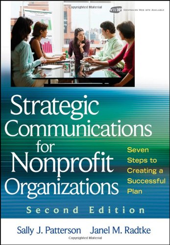 Strategic Communications for Nonprofit Organizations Seven Steps to Creating a Successful Plan 2nd 2009 edition cover