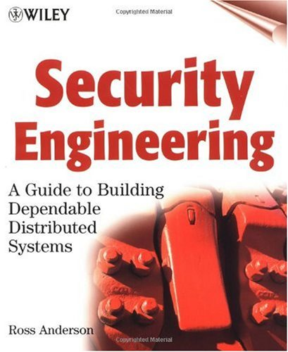 Security Engineering A Guide to Building Dependable Distributed Systems  2001 edition cover