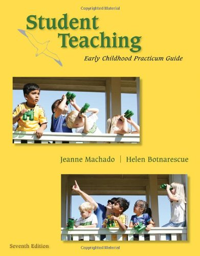 Student Teaching Early Childhood Practicum Guide 7th 2011 edition cover