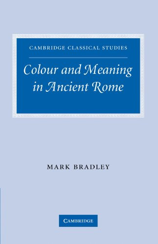 Colour and Meaning in Ancient Rome   2011 9780521291224 Front Cover