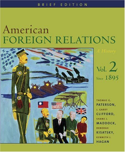 American Foreign Relations A History - Since 1895  2006 (Brief Edition) edition cover