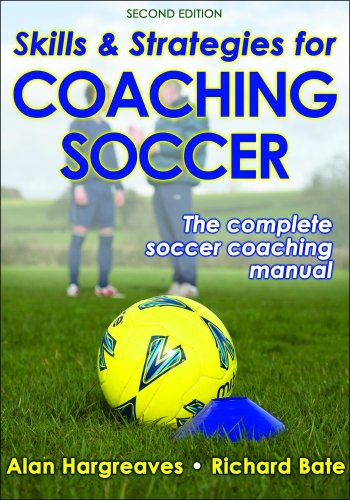 Skills and Strategies for Coaching Soccer  2nd 2009 (Revised) edition cover