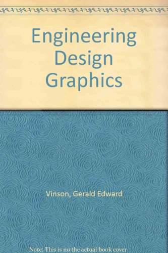 Engineering Design Graphics 2nd 2003 (Revised) 9780757502224 Front Cover