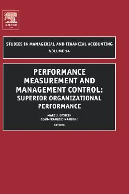 Performance Measurement and Management Control Superior Organizational Performance  2004 9780762311224 Front Cover
