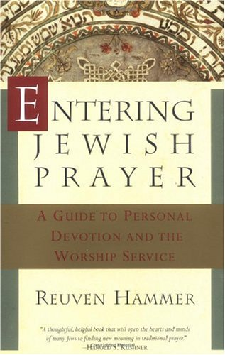 Entering Jewish Prayer A Guide to Personal Devotion and the Worship Service N/A edition cover