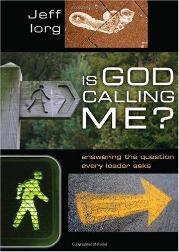 Is God Calling Me? Answering the Question Every Leader Asks  2008 edition cover