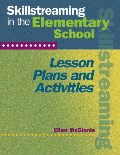Skillstreaming in the Elementary School Lesson Plans and Activities (Book and CD)   2005 edition cover