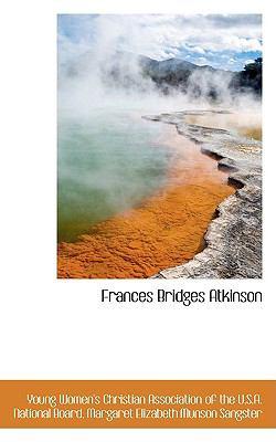Frances Bridges Atkinson:   2009 edition cover