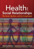 Health and Social Relationships The Good, the Bad, and the Complicated  2013 9781433812224 Front Cover