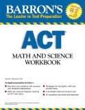 Barron's ACT Math and Science Workbook, 2nd Edition  2nd 2013 (Revised) edition cover