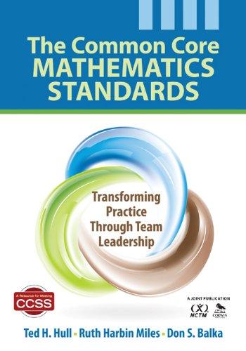 Common Core Mathematics Standards Transforming Practice Through Team Leadership  2012 edition cover