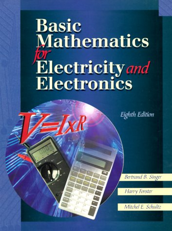 Basic Mathematics for Electricity and Electronics  8th 2000 edition cover