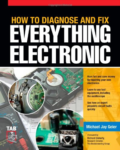 How to Diagnose and Fix Everything Electronic   2011 edition cover