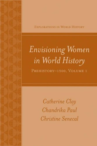 Envisioning Women in World History, Prehistory-1500   2009 edition cover