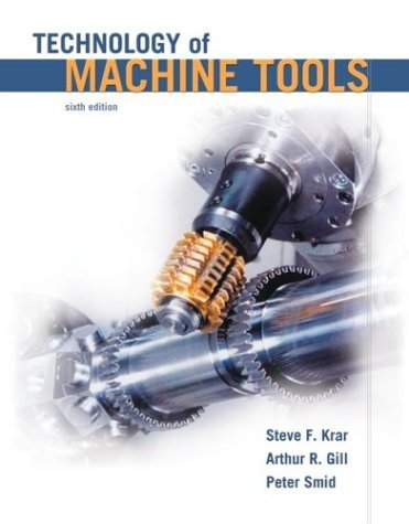 Technology of Machine Tools  6th 2005 edition cover
