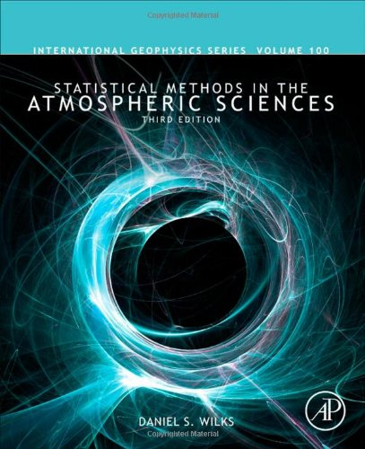 Statistical Methods in the Atmospheric Sciences  3rd 2011 edition cover