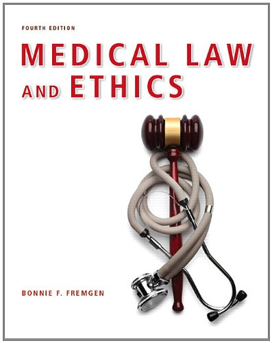 Medical Law and Ethics  4th 2012 (Revised) edition cover