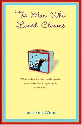 Man Who Loved Clowns  N/A 9780142404225 Front Cover