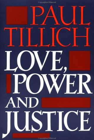 Love, Power, and Justice Ontological Analysis and Ethical Applications N/A edition cover