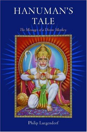 Hanuman's Tale The Messages of a Divine Monkey  2006 edition cover