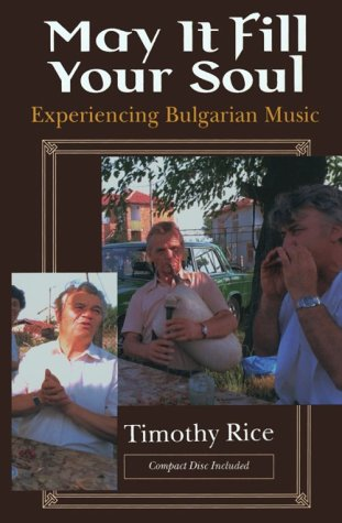 May It Fill Your Soul Experiencing Bulgarian Music  1994 9780226711225 Front Cover