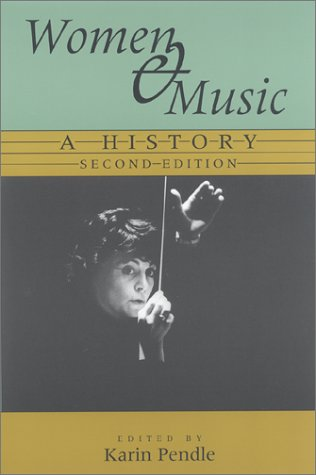 Women and Music A History 2nd 2001 edition cover
