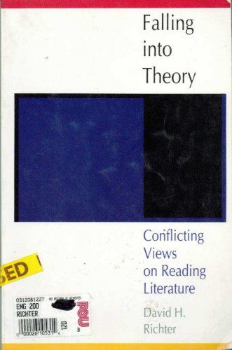 Falling into Theory : Conflicting Views on Reading Literature 1st 9780312081225 Front Cover