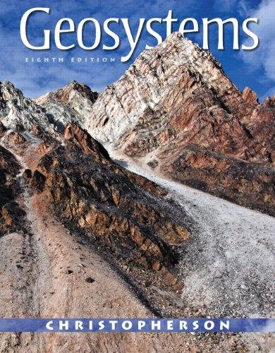 Geosystems An Introduction to Physical Geography 8th 2012 (Revised) edition cover