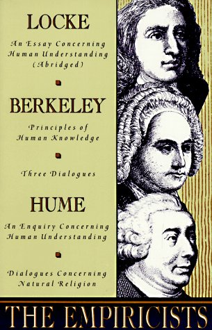 Empiricists Locke: Concerning Human Understanding; Berkeley: Principles of Human Knowledge and 3 Dialogues; Hume: Concerning Human Understanding and Concerning Natural Religion  1990 (Abridged) edition cover