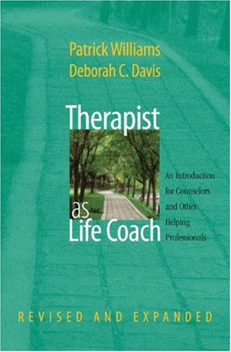Therapist As Life Coach  2nd 2007 (Revised) edition cover
