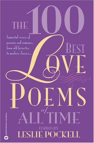 100 Best Love Poems of All Time   2003 (Reprint) edition cover