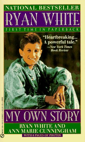 Ryan White My Own Story N/A 9780451173225 Front Cover