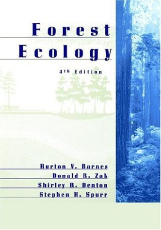 Forest Ecology  4th 1998 (Revised) edition cover