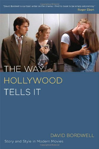 Way Hollywood Tells It Story and Style in Modern Movies  2006 edition cover